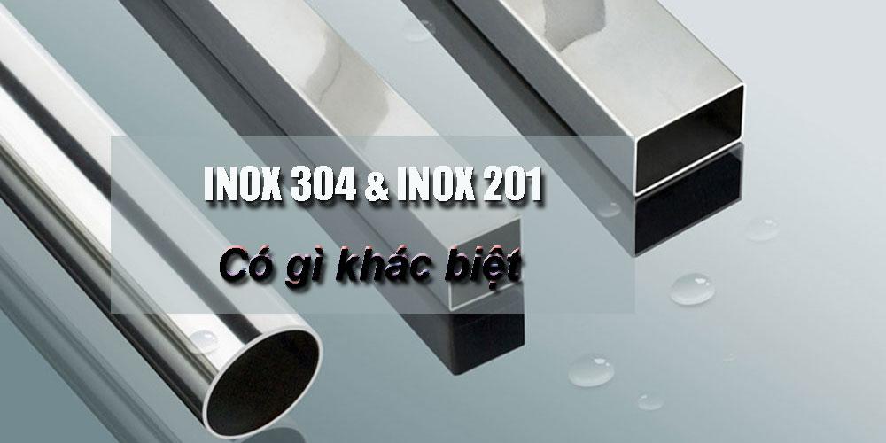 Cách phân biệt inox 304 và 201 phổ biến hiện nay