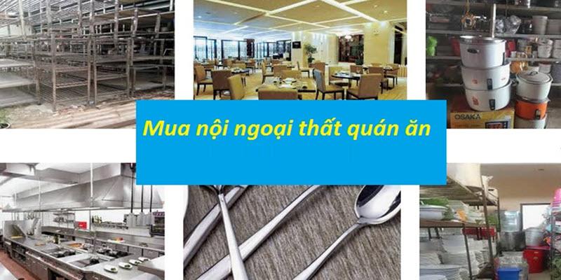 Thu mua nội – ngoại thất nhà hàng